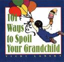 download ebook 101 ways to spoil your grandchild pdf epub