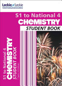 Secondary Chemistry: S1 to National 4 Student Book
