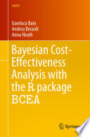 Bayesian Cost Effectiveness Analysis With The R Package Bcea