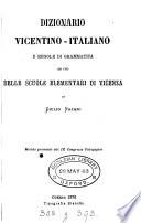 Dizionario vicentino italiano e regole di grammatica