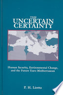 The Uncertain Certainty : with the arab-israeli conflict to consider...