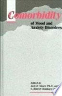 Comorbidity of Mood and Anxiety Disorders