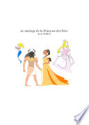 Le mariage de la Princesse des F  es