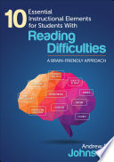 10 Essential Instructional Elements for Students With Reading Difficulties