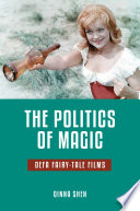 The Politics Of Magic