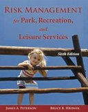 Risk Management for Park  Recreation  and Leisure Services