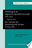 Einleitung in die Allgemeine Sprachwissenschaft  1884  1890  together withZur Literatur der Sprachenkunde Europas  Leipzig  1887