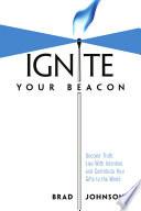 Ignite Your Beacon