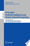AI*IA 2007: Artificial Intelligence and Human-Oriented Computing