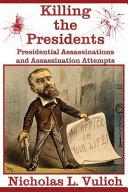 Killing The Presidents