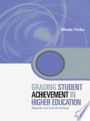 Grading Student Achievement in Higher Education