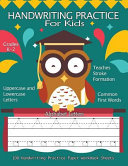 Handwriting Practice for Kids :100 Handwriting Practice Paper Workbook Sheets Alphabet Letters