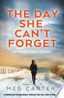 The Day She Can   t Forget