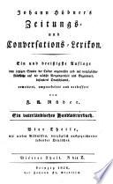 Zeitungs und Conversations Lexikon  Ein und dre     igste Auflage     erweitert  umgearbeitet und verbessert von F  A  R  der