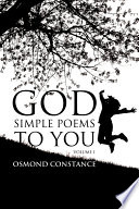 God Simple Poems to You