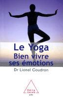 Le Yoga - bien vivre ses émotions