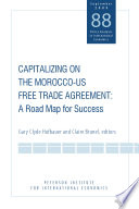 Capitalizing On The Morocco-US Free Trade Agreement: A Road Map For Success : ...