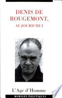 Denis de Rougemont  aujourd hui