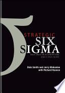 Strategic Six Sigma