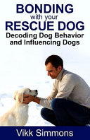 Bonding with Your Rescue Dog