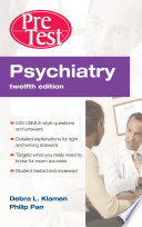 Psychiatry PreTest Self Assessment   Review  Twelfth Edition