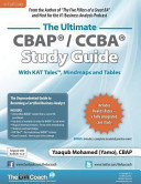 The Ultimate Cbap   Ccba Study Guide