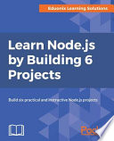 Learn Node Js By Building 6 Projects