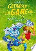 Gefangen Im Game Rebellion Der Roboter