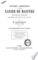 illustration du livre Oeuvres complètes du comte Xavier de Maistre précédée d'une notice sur l'auteur par M. Sainte-Beuve