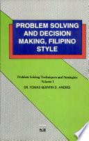 Problem Solving Decision Making Fil Style Vol 1