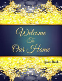 Welcome To Our Home Guest Book