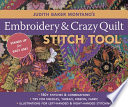 Judith Baker Montano S Embroidery   Crazy Quilt Stitch Tool : embroidery, silk ribbon embroidery, and crazy quilting....