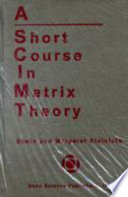 A Short Course in Matrix Theory