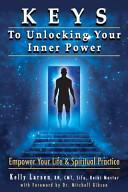 Keys to Unlocking Your Inner Power