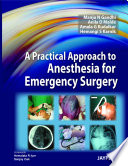 A Practical Approach to Anesthesia for Emergency Surgery