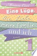 Eine L Ge Die Liebe Meine Familie Und Ich 1