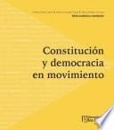 Constitución y democracia en movimiento