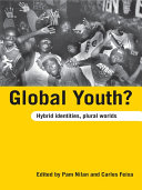 Global Youth  Critically Addresses Questions Of Global Youth Incorporating