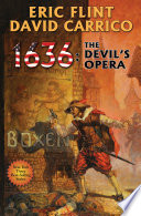 1636: The Devil's Opera : ring of fire series. after carving a...