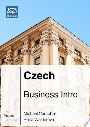 Czech Business Intro (Ebook + mp3): Glossika Mass Sentences - ISBN:9789865621124