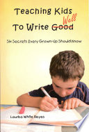 Teaching Kids to Write Well