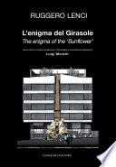 L'enigma del Girasole. Lettura critica di un'opera di architettura di Luigi Moretti