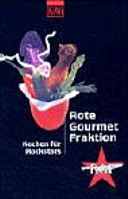 Rote Gourmet-Fraktion