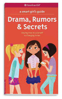Drama  Rumors   Secrets