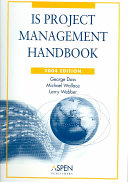 IS Project Management Handbook : management process. it covers is project management techniques...