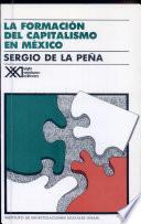 La Formación Del Capitalismo en México