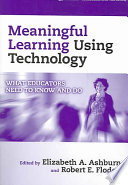 Meaningful Learning Using Technology