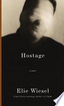 Ebook Hostage Epub Elie Wiesel Apps Read Mobile