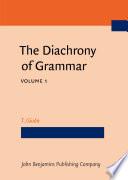 The Diachrony of Grammar