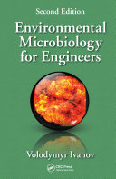 Environmental Microbiology for Engineers, Second Edition